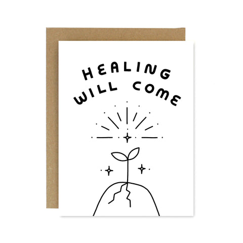Healing Will Come Card