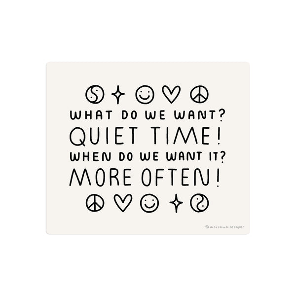 Quiet Time Die Cut Sticker