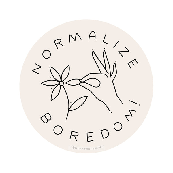 Normalize Boredom Die Sticker