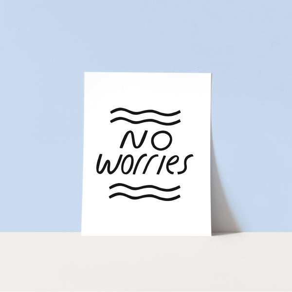 Download & Print: No Worries