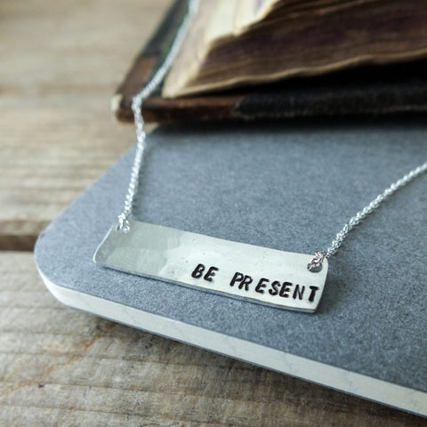 "Inspirational Bar Pendant ""Be Present"""