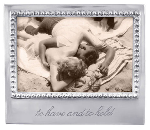 """to have and to hold"" Frame"