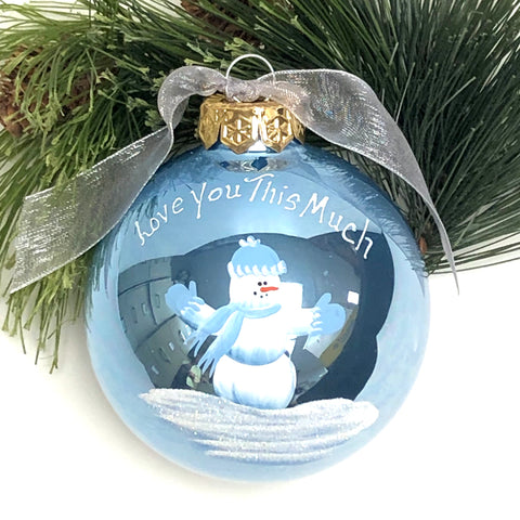 "Handpainted ""Love you this much"" Ornament"