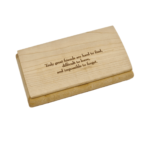 Engraved Quote Box - Truly Great Friends