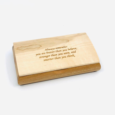 Engraved Quote Box - Always remember you are braver
