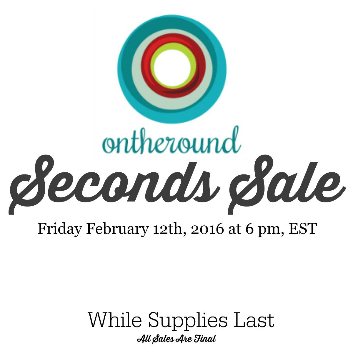 Seconds Sale! - ontheround