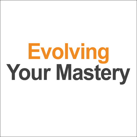 *Digital Workbook: Evolving Your Mastery