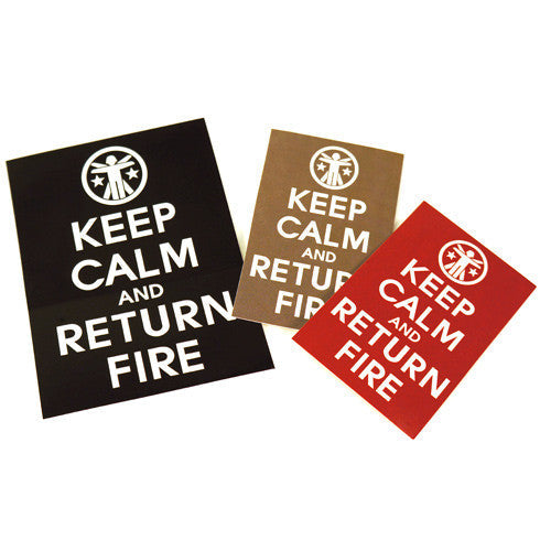 Keep Calm And Return Fire Sticker Set Keep Calm Sticker