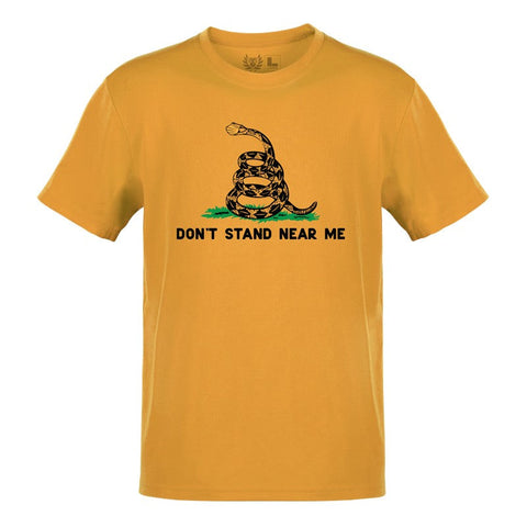 TD Don't Stand Near Me Tee