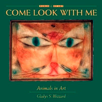 Come Look With Me: Animals in Art