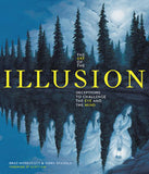 The Art of the Illusion