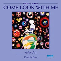 Come Look With Me: Asian Art