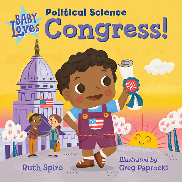 Baby Loves Political Science: Congress! book cover