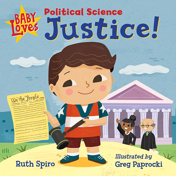 Baby Loves Political Science: Justice! book cover