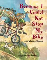 Because I Could Not Stop My Bike book cover