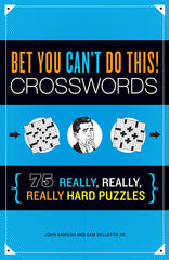 Bet You Can't Do This! Crosswords book cover