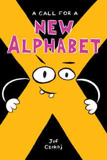 A Call for a New Alphabet