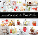 Cocktails, Cocktails, and More Cocktails