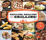 Grilling, Grilling & More Grilling