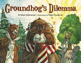 Groundhog's Dilemma