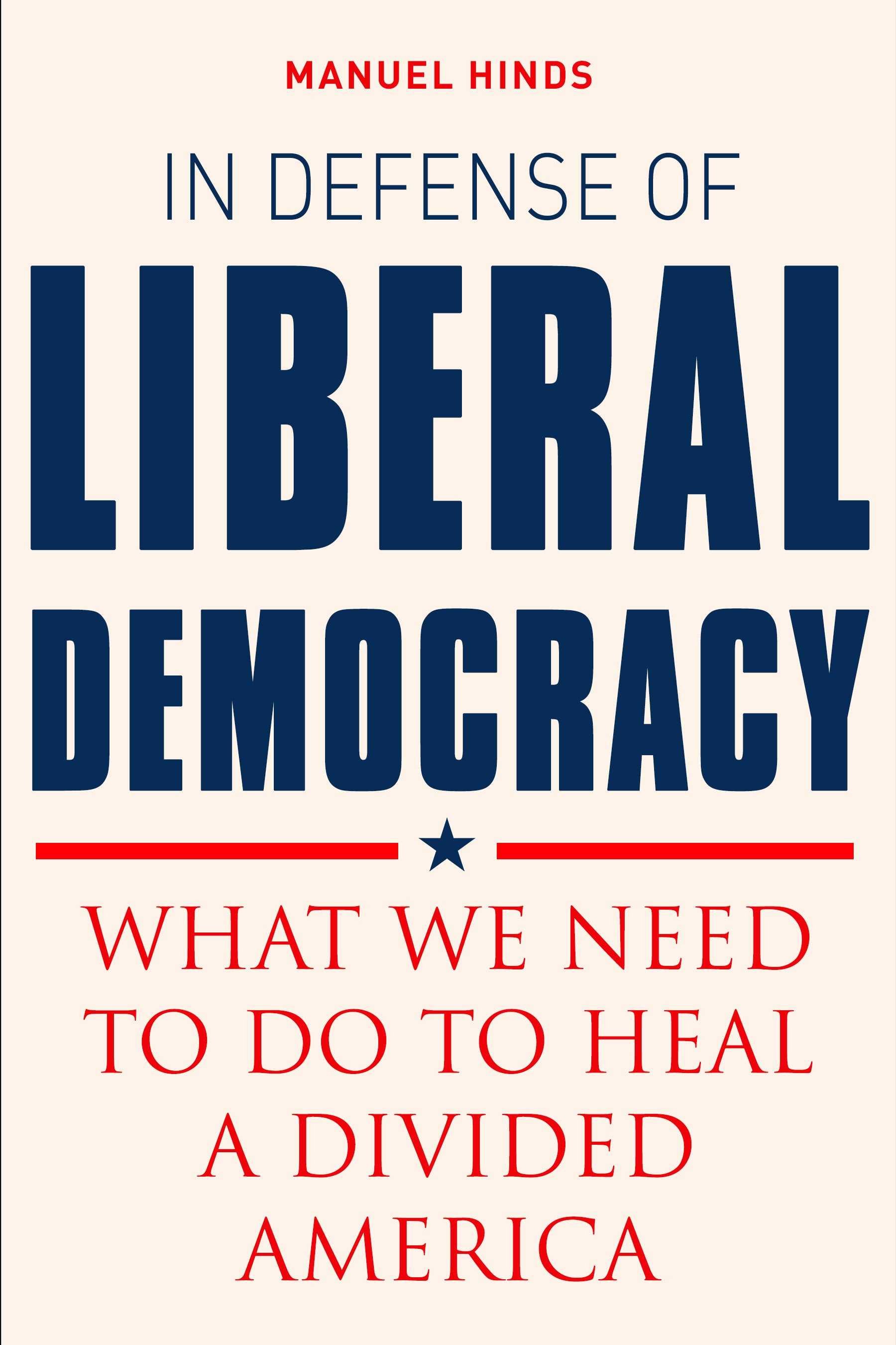 In Defense of Liberal Democracy cover image