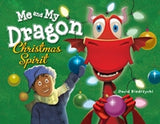 Me and My Dragon: Christmas Spirit