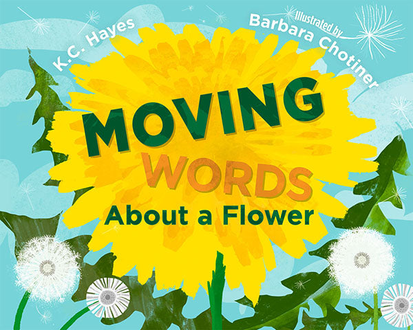 Moving Words About a Flower