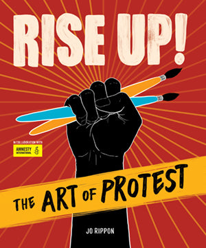 Rise Up! The Art of Protest book cover