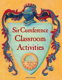 Sir Cumference Classroom Activities cover