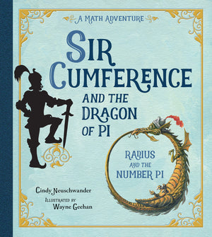 Sir Cumference and the Dragon of Pi book cover