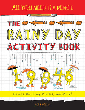 All You Need Is a Pencil: The Rainy Day Activity Book book cover image
