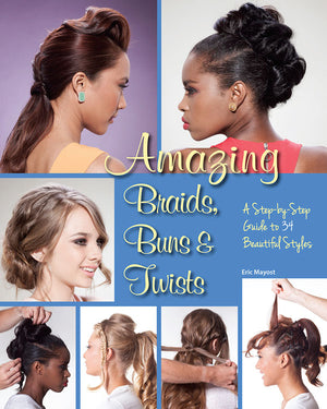 Amazing Braids, Buns & Twists book cover image
