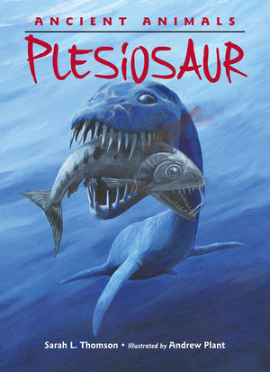 Ancient Animals: Plesiosaur book cover image