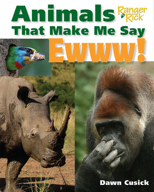Animals That Make Me Say Ewwww! book cover image