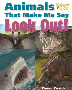 Animals That Make Me Say Look Out! book cover image