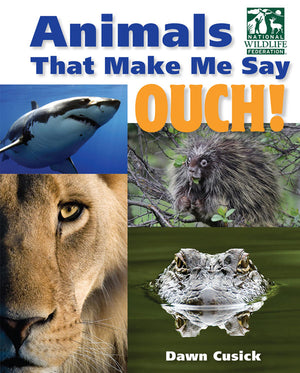 Animals That Make Me Say OUCH! book cover image