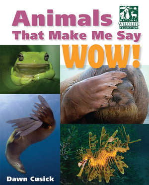 Animals That Make Me Say WOW! book cover image