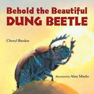 Behold the Beautiful Dung Beetle book cover