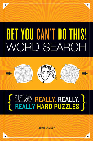 Bet You Can't Do This! Word Search book cover image