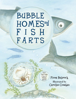Bubble Homes and Fish Farts book cover