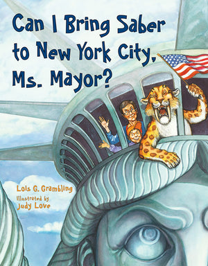 Can I Bring Saber to New York City, Ms. Mayor? book cover