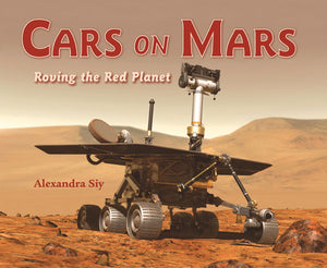 Cars on Mars: Roving the Red Planet book cover