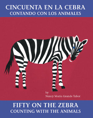 Cincuenta en la cebra: Contando con los animales / Fifty on the Zebra: Counting with the Animals book cover