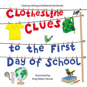 Clothesline Clues to the First Day of School book cover