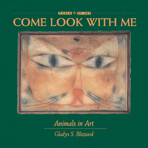 Come Look With Me: Animals in Art book cover