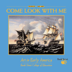 Come Look With Me: Art in Early America book cover