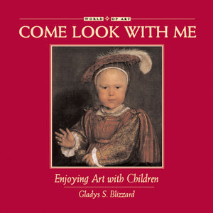 Come Look With Me: Enjoying Art with Children book cover