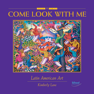 Come Look With Me: Latin American Art book cover