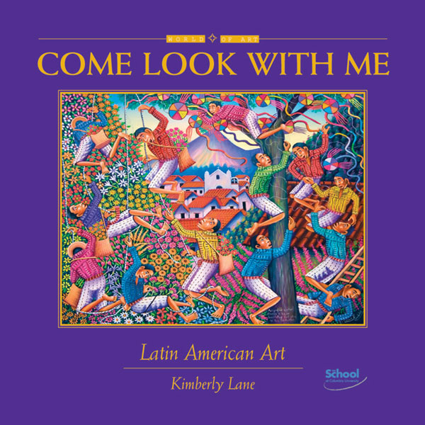 Come Look With Me: Latin American Art