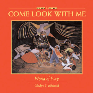 Come Look With Me: World of Play book cover
